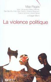 La violence politique pour une clinique de la complexite - Intérieur - Format classique