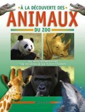 A La Decouverte Des Animaux Du Zoo - Couverture - Format classique