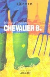 Chevalier B. - Couverture - Format classique