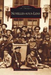 Noyelles-sous-Lens - Couverture - Format classique