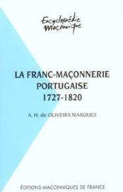 La franc-maçonnerie portugaise 1727-1820 - Couverture - Format classique