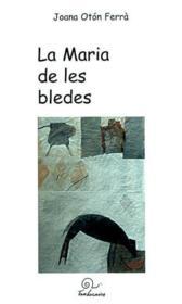 La maria de les bledes - Couverture - Format classique