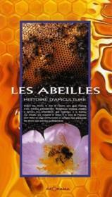 Les abeilles ; histoire d'apiculture - Couverture - Format classique