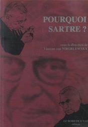 Pourquoi Sartre ? - Intérieur - Format classique