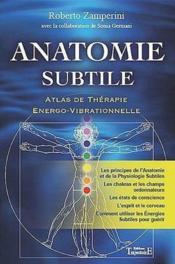 Anatomie subtile ; atlas de thérapie énergo-vibrationnelle - Couverture - Format classique