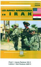 Les armes américaines en Irak - Couverture - Format classique