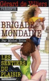 Brigade mondaine t.325 ; les sentiers du plaisir - Couverture - Format classique