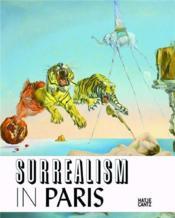 Surrealism in paris (fondation beyeler) /anglais - Couverture - Format classique