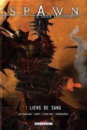 Spawn - la saga infernale t.1 ; liens du sang - Couverture - Format classique