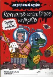 Romains contre dinos sur mars - Couverture - Format classique