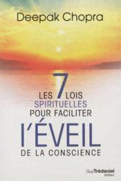 Les 7 lois spirituelles pour faciliter l'éveil de la conscience - Couverture - Format classique
