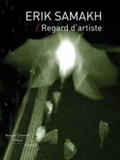 Erik Samakh ; regard d'artiste - Couverture - Format classique