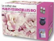 Le coffret des huiles essentielles bio - Couverture - Format classique