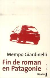 Fin de roman en Patagonie - Couverture - Format classique