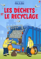 Les déchets et le recyclage - Couverture - Format classique