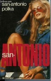 San-Antonio Polka - Couverture - Format classique