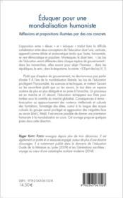 Éduquer pour une mondialisation humaniste ; réflexions et propositions illustrées par des cas concrets - 4ème de couverture - Format classique