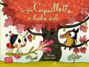 La fée Coquillette et l'arbre-école - Couverture - Format classique