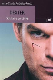 Dexter ; solitaire en série - Couverture - Format classique
