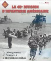 Les unités alliées de la Libération ; la 45e division d'infanterie américaine - Couverture - Format classique