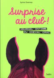 Surprise au club ! journal intime du cheval Crac - Couverture - Format classique