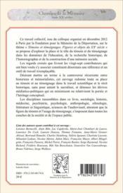 Témoins et témoignages ; figures et objets dans l'histoire du XXe siècle - 4ème de couverture - Format classique