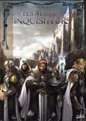 Les maîtres inquisiteurs T.6 ; à la lumière du chaos - Couverture - Format classique