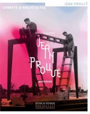 Jean Prouvé, bâtisseur - Couverture - Format classique