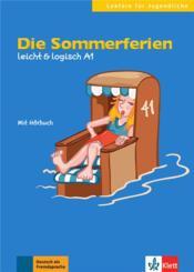 Die sommerferien ; allemand ; A1 - Couverture - Format classique