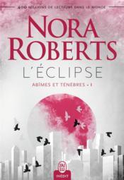 Abîmes et ténèbres t.1 ; l'éclipse - Couverture - Format classique