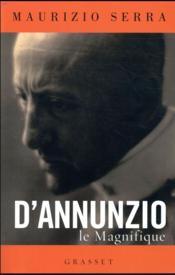D'Annunzio le magnifique - Couverture - Format classique