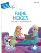 Mes premières lectures ; la Reine des Neiges ; CP ; une soirée pyjama royale - Couverture - Format classique