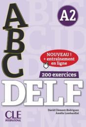 ABC DELF ; A2 ; 200 exercices + corrigés - Couverture - Format classique