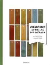 Coloration et patine des métaux - Couverture - Format classique