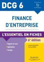 DCG 6 - finance d'entreprise ; l'essentiel en fiches (6e édition) - Couverture - Format classique