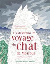 L'extraordinaire voyage du chat de Mossoul raconté par lui-même - Couverture - Format classique