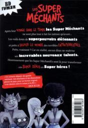 Les Super Méchants T.8 ; opération Super Méchantes - 4ème de couverture - Format classique
