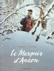 Le marquis d'Anaon ; INTEGRALE T.1 A T.5 - Couverture - Format classique