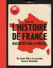 L'histoire de France racontée par la presse - Couverture - Format classique