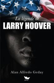 La légende de Larry Hoover - Couverture - Format classique