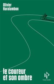 Le coureur et son ombre - Couverture - Format classique