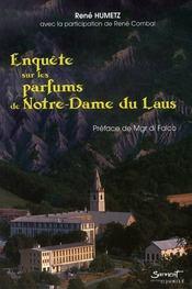 Enquête sur les parfums de Notre Dame du Laus - Intérieur - Format classique