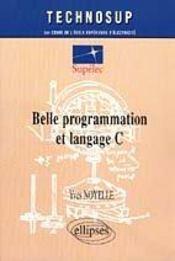Belle Programmation Et Langage C - Intérieur - Format classique