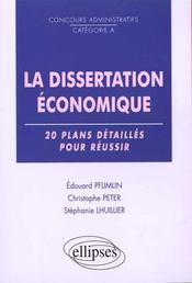 La Dissertation Economique 20 Plans Detailles Pour Reussir Concours Administratifs Categorie A - Intérieur - Format classique