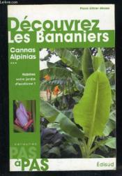Decouvrez les bananiers cannas alpinias pas a pas - Couverture - Format classique