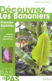 Decouvrez les bananiers cannas alpinias pas a pas - Intérieur - Format classique