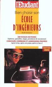 Bien choisir son école d'ingénieurs (édition 2001) - Intérieur - Format classique