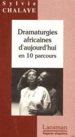 Dramaturgies africaines d'aujourd'hui - Couverture - Format classique