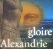 La Gloire D'Alexandrie - Couverture - Format classique