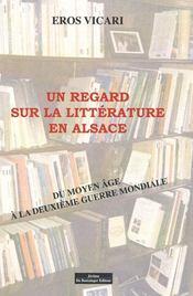 Un regard sur la litterature en alsace - Intérieur - Format classique